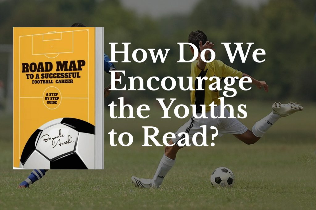 How Do We Encourage the Youths to Read?